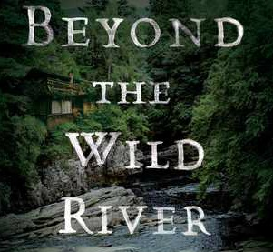 1 copy BEYOND THE WILD RIVER - US only