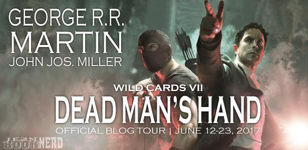 10 Winners will receive a Copy of Wild Cards VII: Dead Man's Hand by George R.R. Martin and John Jos. Miller