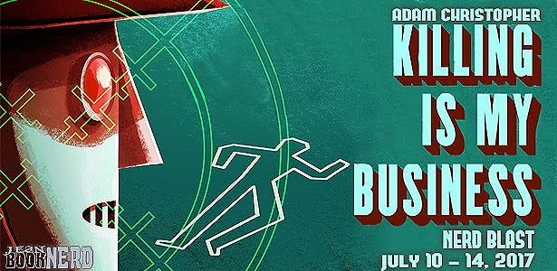 - 10 Winners will receive a Copy of Killing is My Business by Adam Christopher