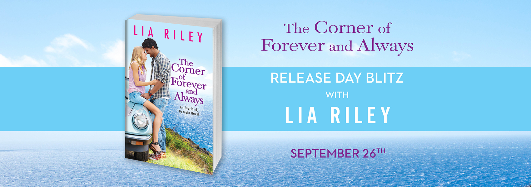 Win THE CORNER OF FOREVER AND ALWAYS by Lia Riley!